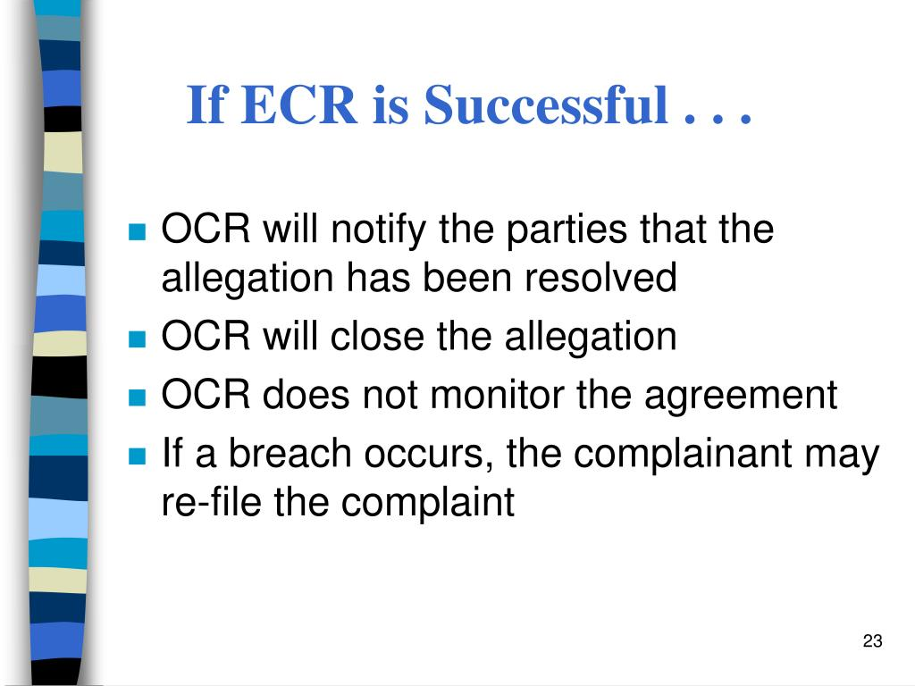 If ECR is Successful . . .
