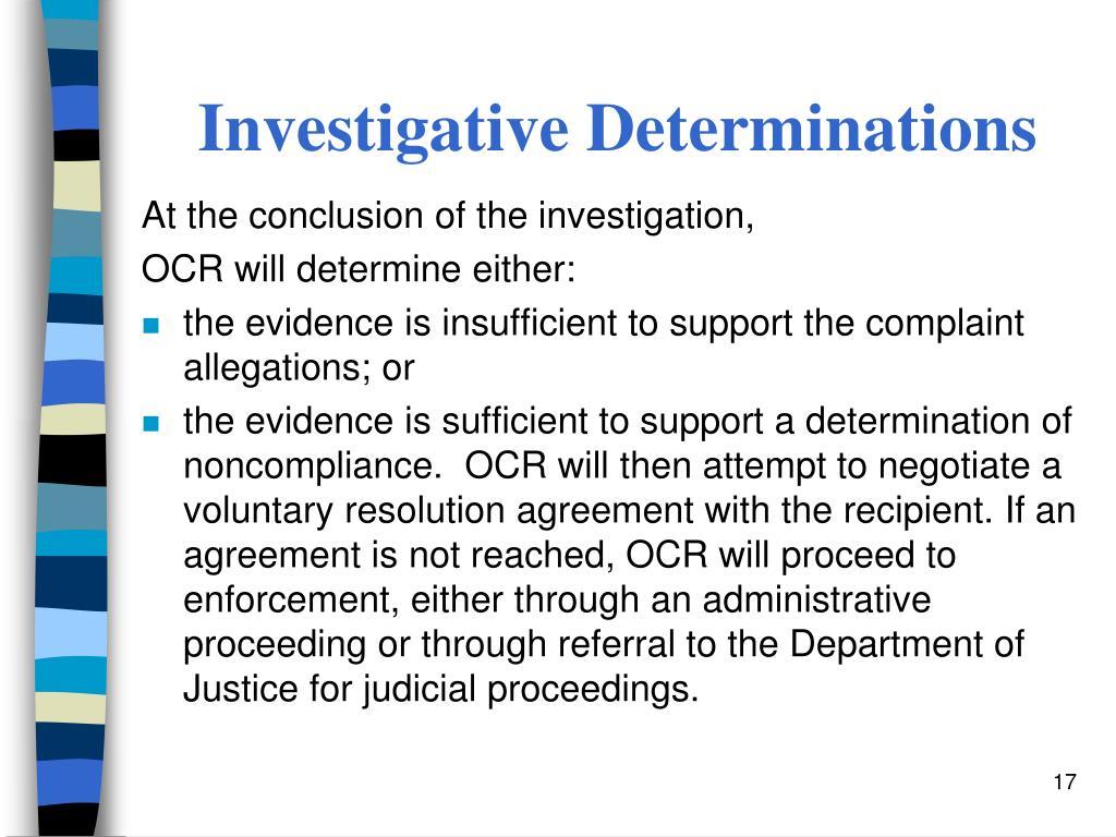 Investigative Determinations