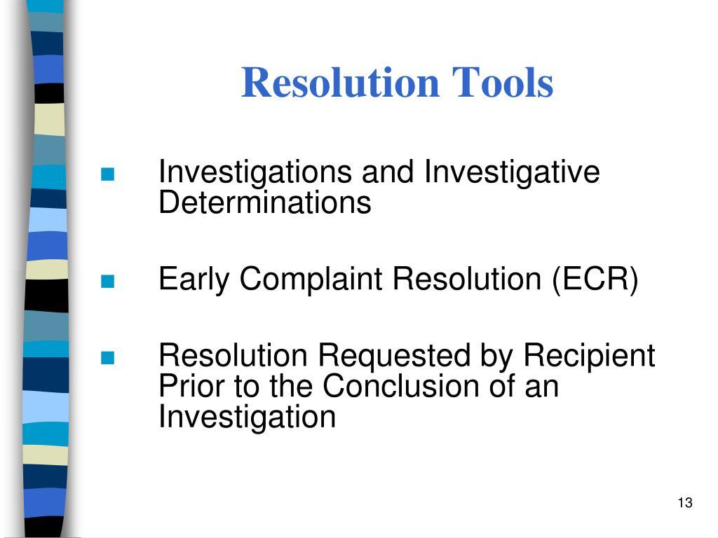 Resolution Tools