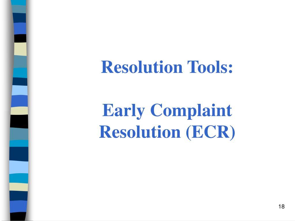 Resolution Tools: