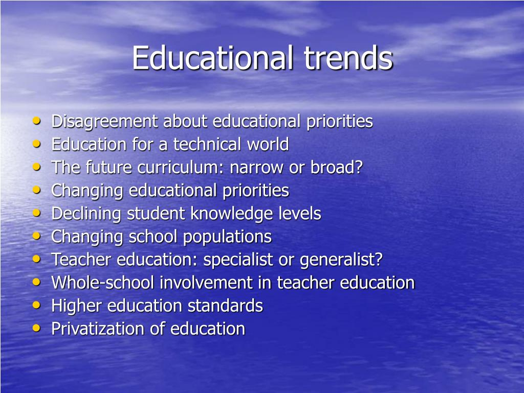 Educational trends