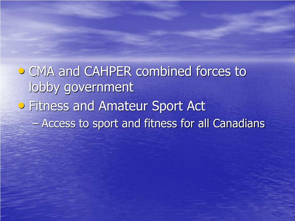 CMA and CAHPER combined forces to lobby government
