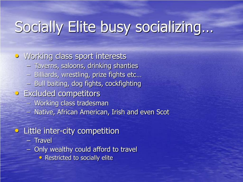 Socially Elite busy socializing…