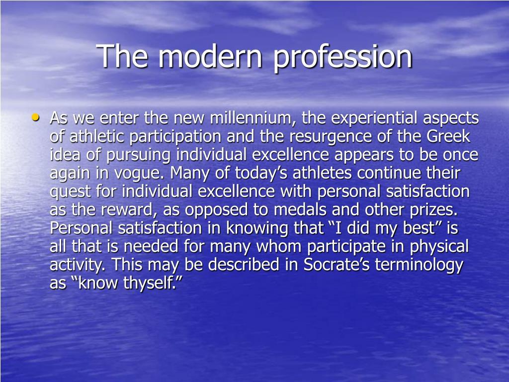 The modern profession