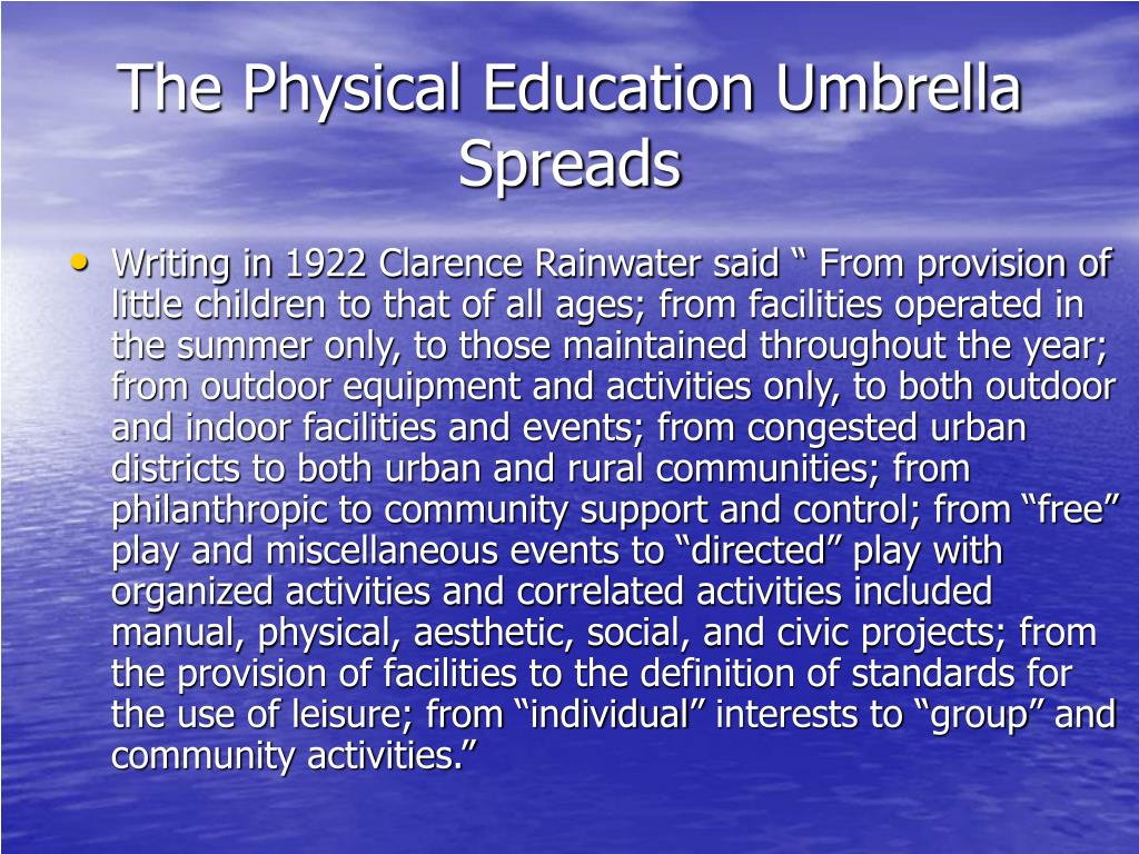 The Physical Education Umbrella Spreads