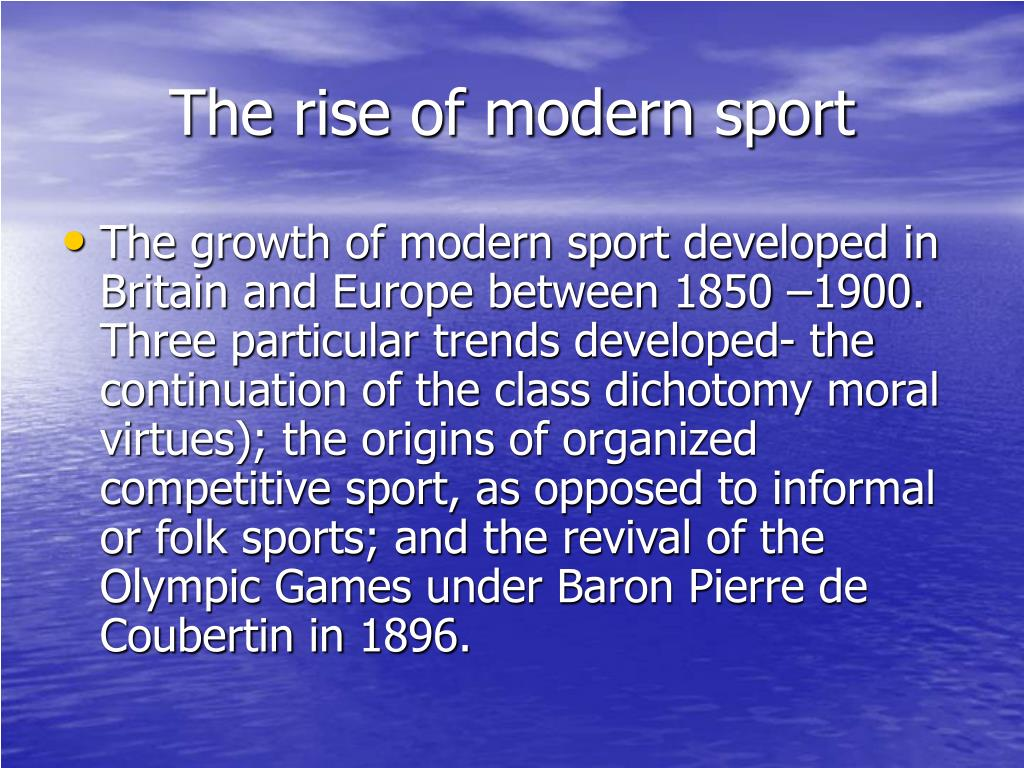 The rise of modern sport