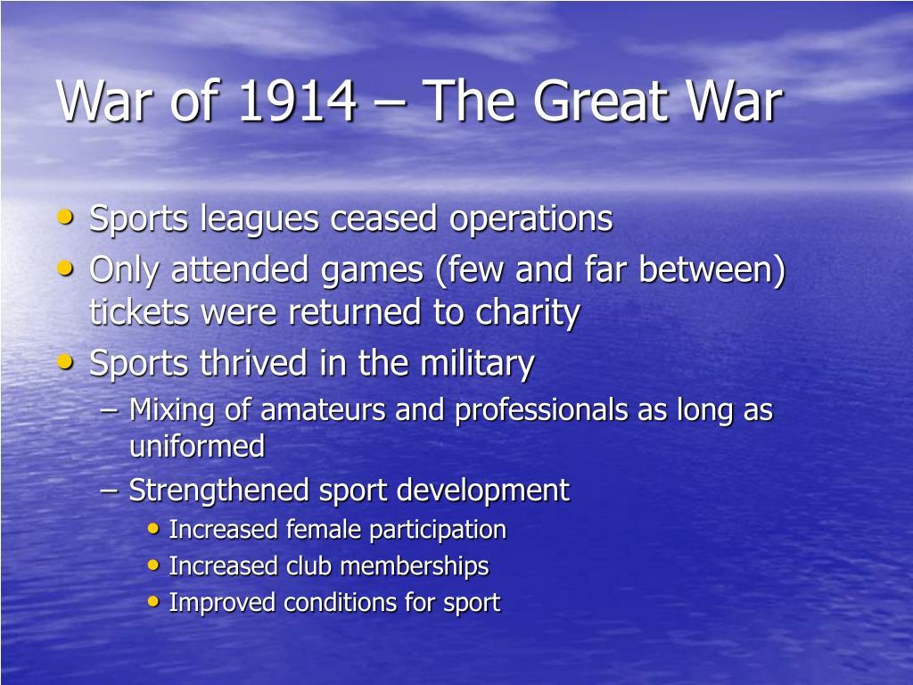 War of 1914 – The Great War