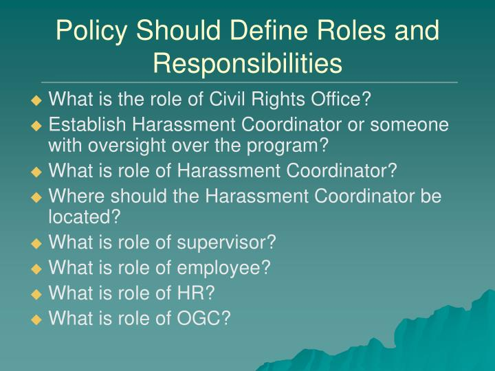 Policy Should Define Roles and Responsibilities
