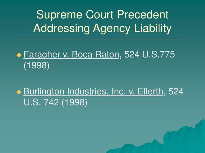 Supreme Court Precedent Addressing Agency Liability