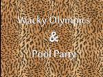 wacky olympics pool party