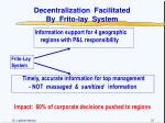 decentralization facilitated by frito lay system