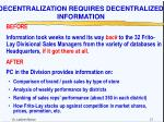 decentralization requires decentralized information