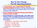 key to the change the ge operating system