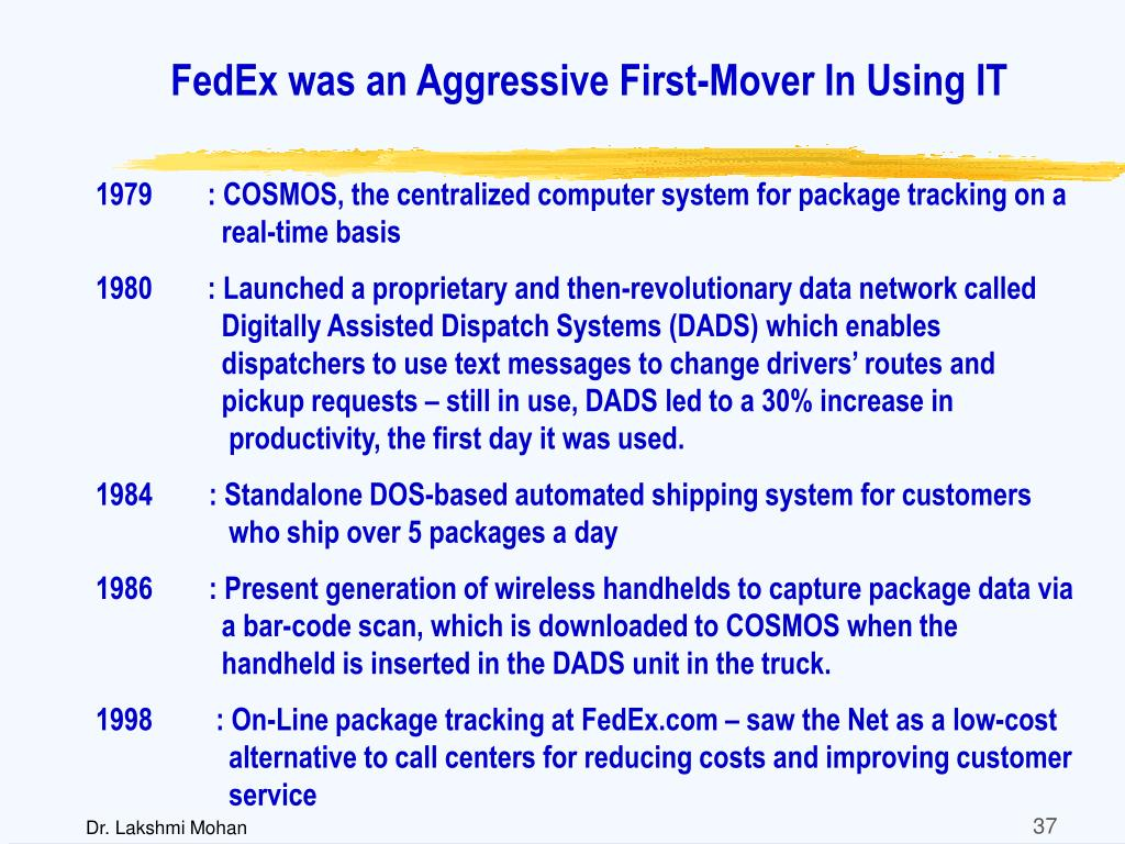 FedEx was an Aggressive First-Mover In Using IT