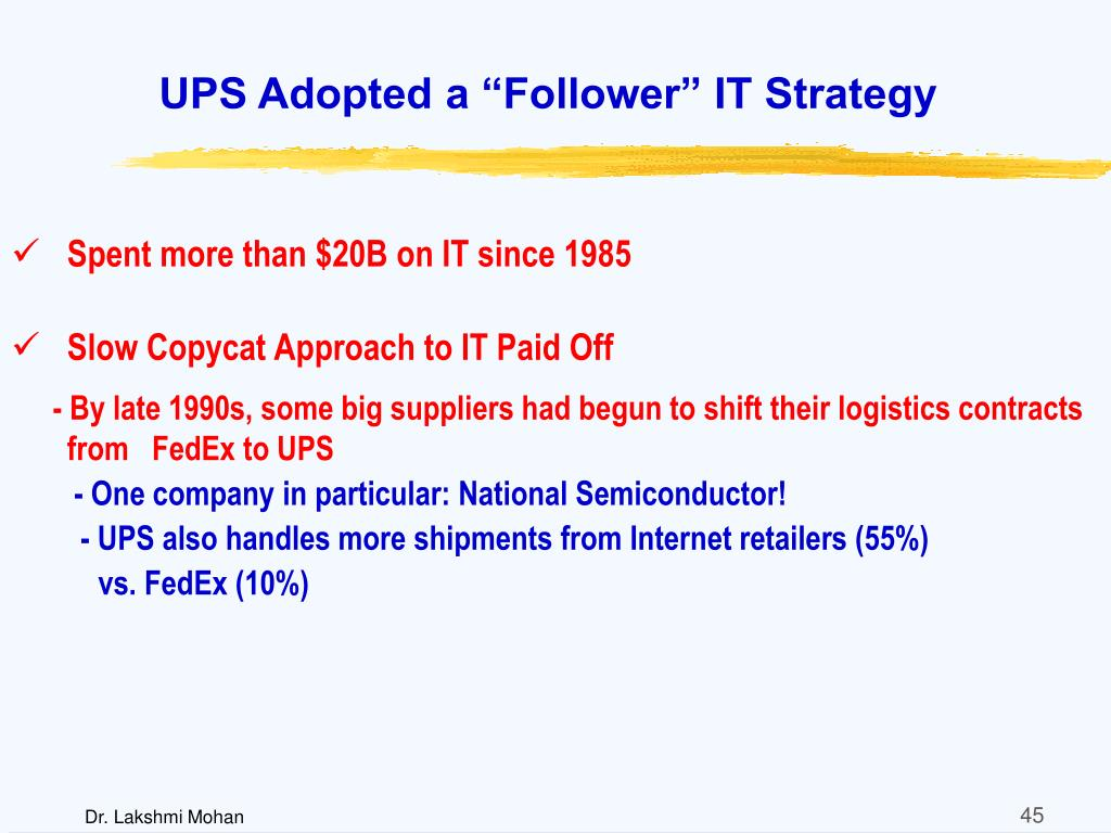 """UPS Adopted a """"Follower"""" IT Strategy"""