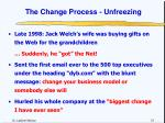 the change process unfreezing