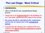 the last stage most critical