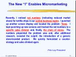 the new i enables micromarketing