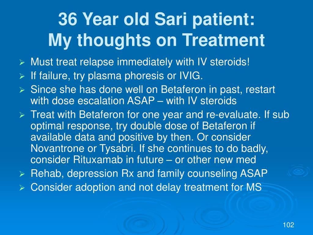 36 Year old Sari patient: