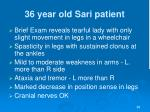 36 year old sari patient