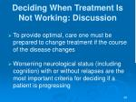 deciding when treatment is not working discussion