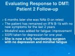 evaluating response to dmt patient 2 follow up
