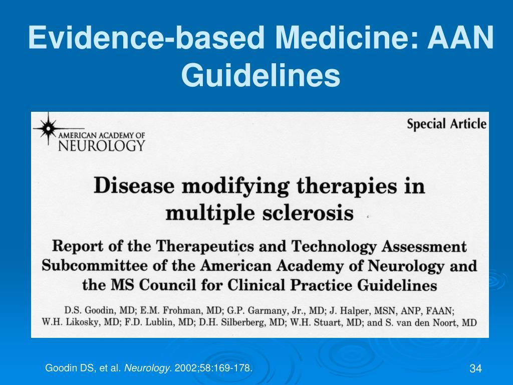 Evidence-based Medicine: AAN Guidelines