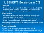 ii benefit betaferon in cis