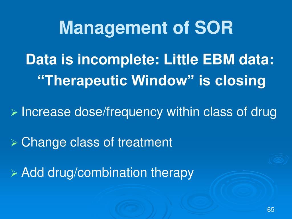 Management of SOR