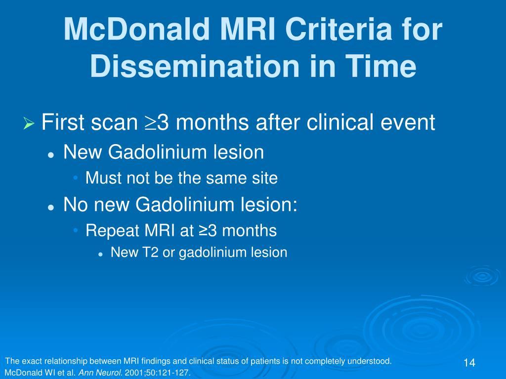 McDonald MRI Criteria for Dissemination in Time