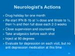 neurologist s actions