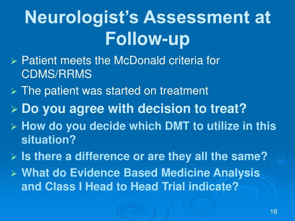 Neurologist's Assessment at Follow-up