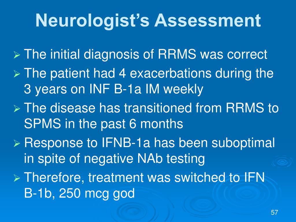 Neurologist's Assessment