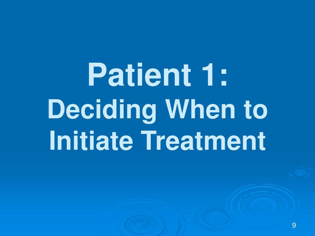 Patient 1: