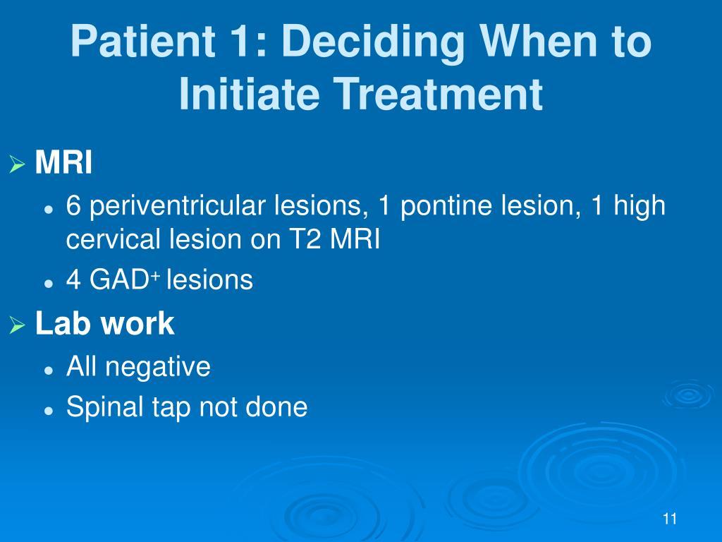 Patient 1: Deciding When to Initiate Treatment