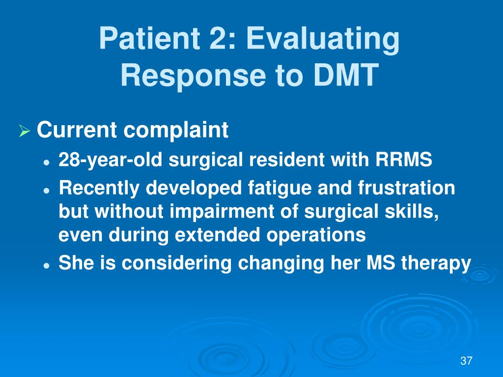 Patient 2: Evaluating Response to DMT