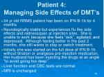patient 4 managing side effects of dmt s43