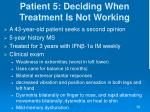 patient 5 deciding when treatment is not working