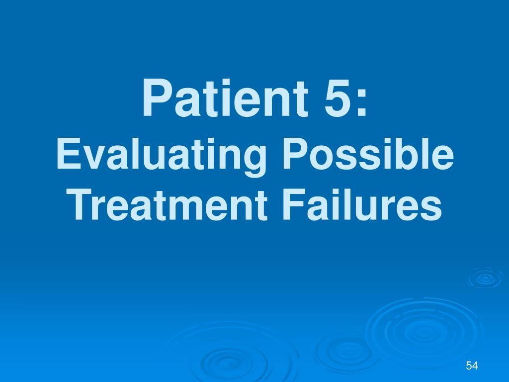 Patient 5: