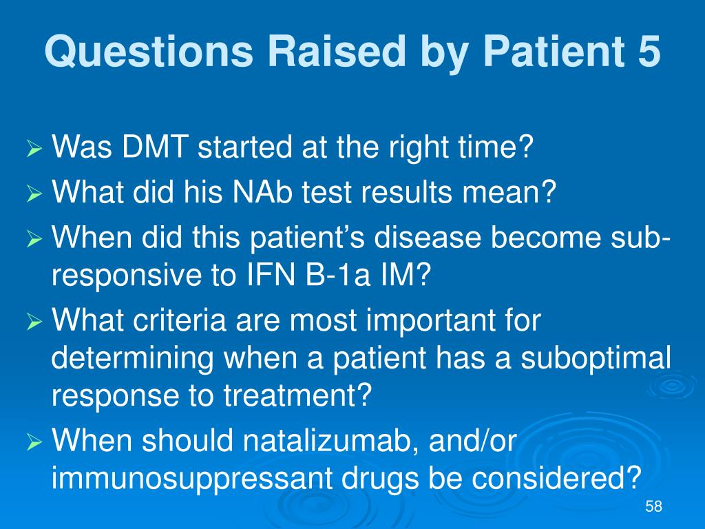 Questions Raised by Patient 5