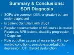summary conclusions sor diagnosis