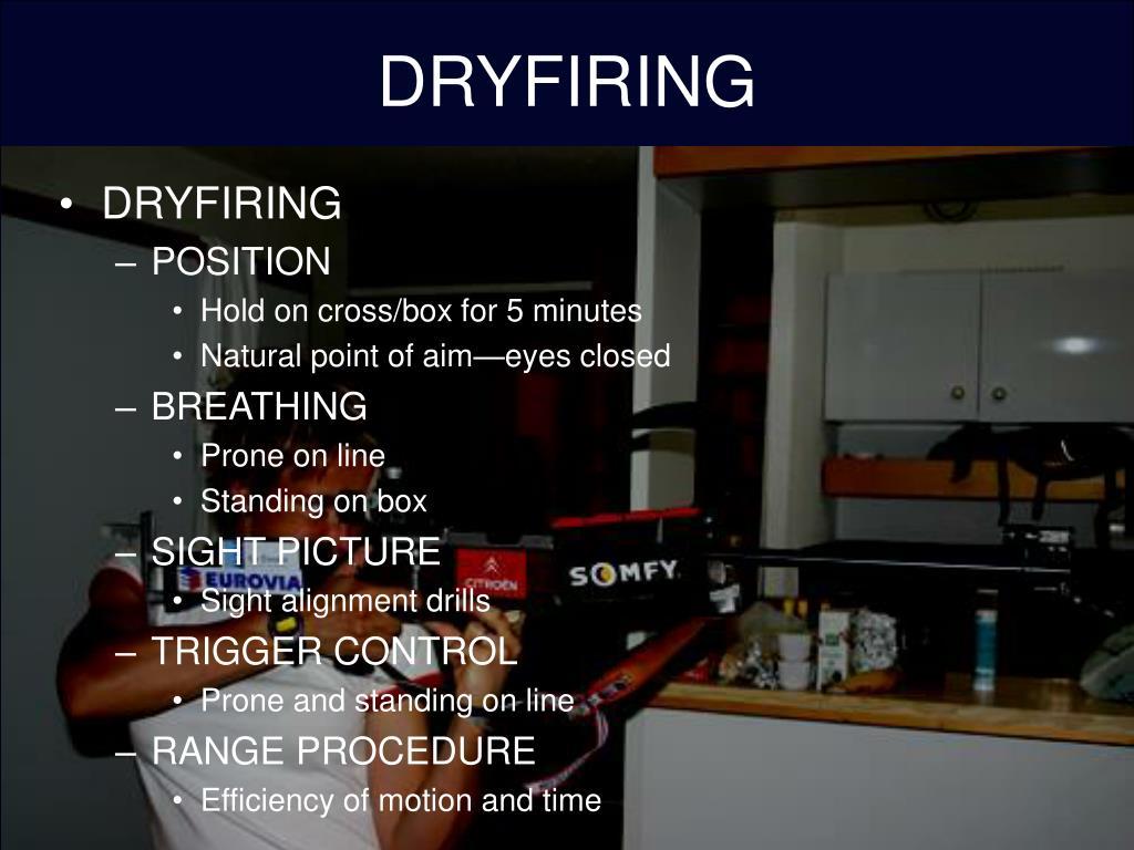 DRYFIRING