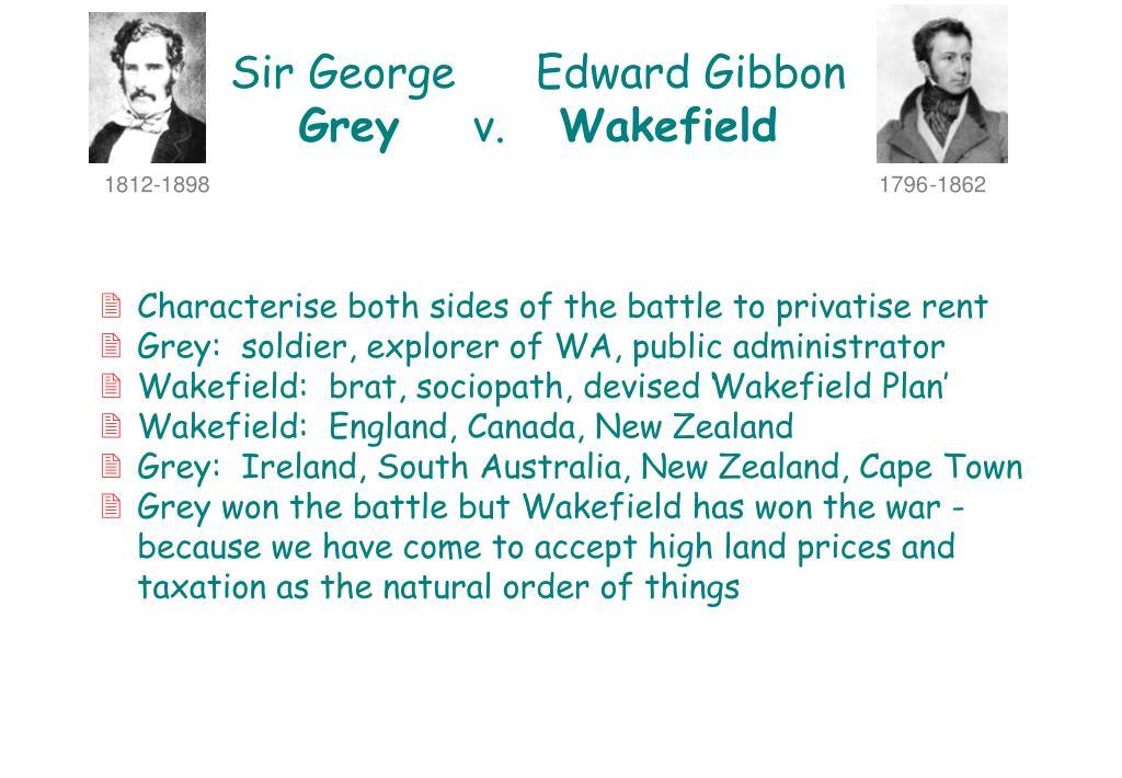 Sir George      Edward Gibbon