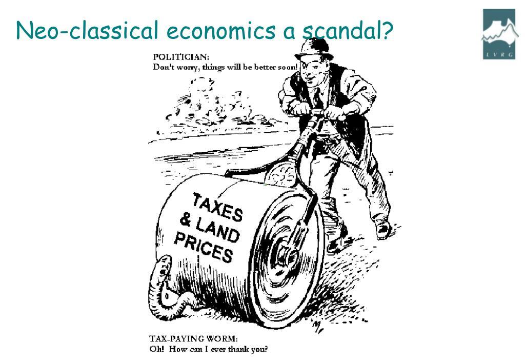 Neo-classical economics a scandal?