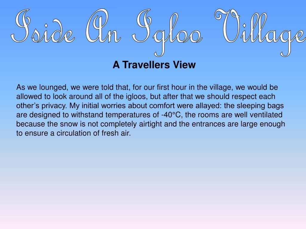 Iside An Igloo Village
