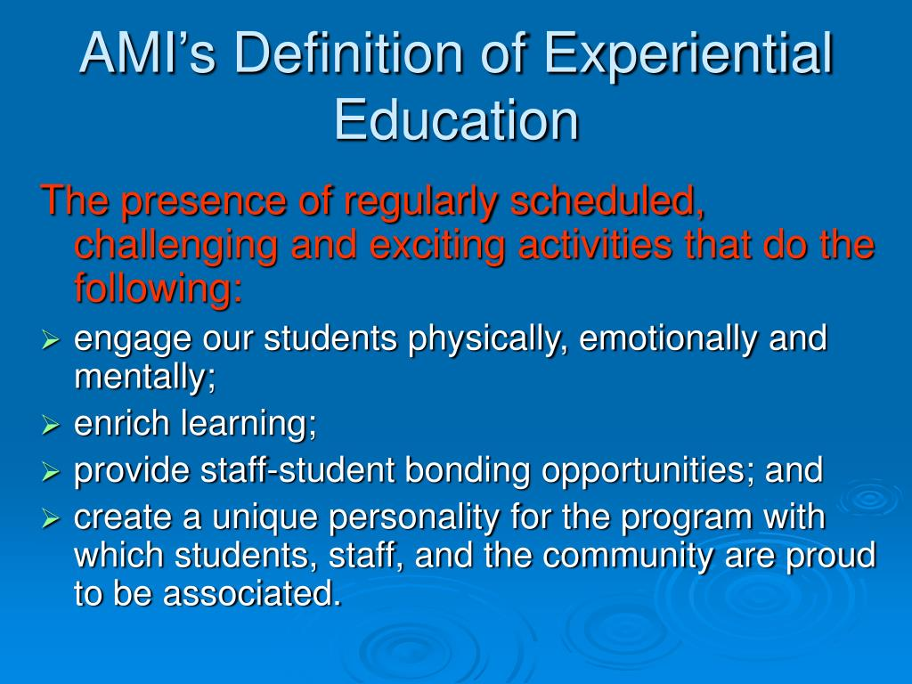 AMI's Definition of Experiential Education