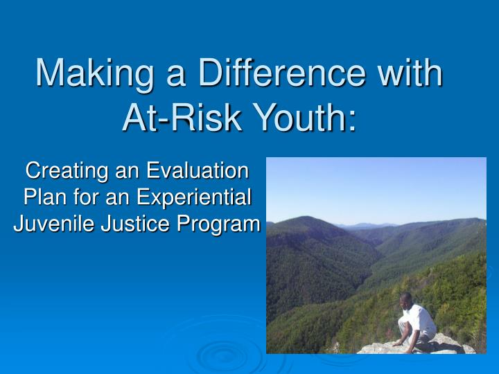 Making a difference with at risk youth