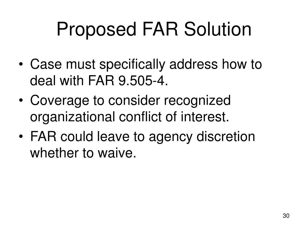 Proposed FAR Solution
