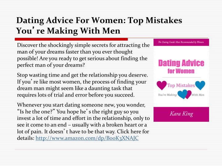 dating advice for women top mistakes you re making with men n.