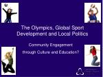 the olympics global sport development and local politics